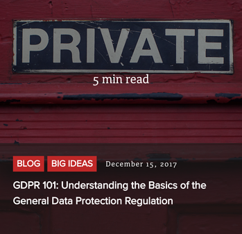Read post - GDPR 101: Understanding the Basics of the General Data Protection Regulation